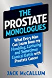 The Prostate Monologues: What Every Man
