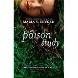 Poison Studyby Maria V. Snyder