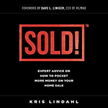 Sold: Expert Advice on How to Pocket More Money on Your Home Sale Audiobook by Kris Lindahl Narrated by Sarah Pickens