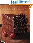 Chocolate Passion: Recipes and Inspir...