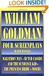 William Goldman: Four Screenplays wit...