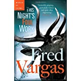 This Night's Foul Workby Fred Vargas