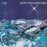 Soon Over Babaluma by Can (2010-01-20)