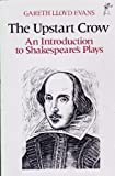 img - for The Upstart Crow: Introduction to Shakespeare's Plays (Everyman's University Paperbacks) book / textbook / text book