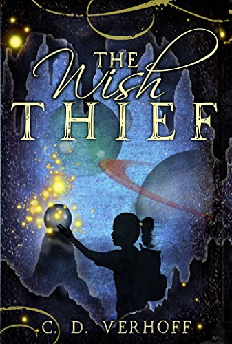 Book: The Wish Thief by C. D. Verhoff