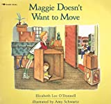 img - for Maggie Doesn't Want to Move book / textbook / text book