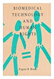 img - for Biomedical Technology and Human Rights book / textbook / text book