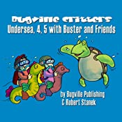 Undersea, 4, 5 with Buster and Friends: Bugville Jr. Learning Adventures | Robert Stanek