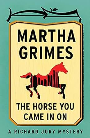 On (Richard Jury Mysteries Book 12) eBook: Martha Grimes: Kindle Store
