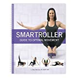 SmartRoller Guide To Optimal Movement