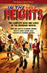 In the Heights: The Complete Book and...