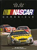 NASCAR CHRONICLE: Stock Car Racing From 1947 to Today