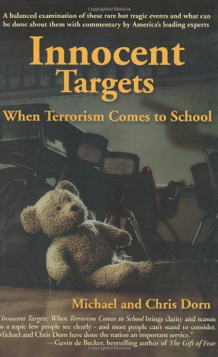 Innocent Targets When Terrorism Comes to School097414570X