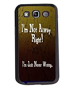 Fuson 2D Printed Quotes Designer back case cover for Samsung Galaxy Quattro / Win - D4538