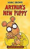 Arthurs New Puppy (Arthur Adventure Series)