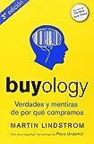 Buyology. Verdades Y Mentiras De Por Qué Compramos - 3ª Edición (MARKETING Y VENTAS)