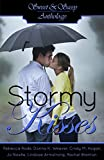 img - for Sweet & Sassy Anthology: Stormy Kisses book / textbook / text book