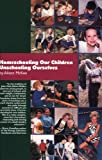 img - for Homeschooling Our Children Unschooling Ourselves book / textbook / text book