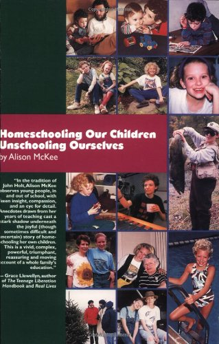Homeschooling Our Children Unschooling Ourselves