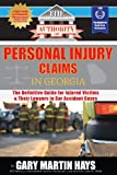 The Authority On Personal Injury Claims: The Definitive Guide for Injured Victims  & Their Lawyers in Car Accident Cases (The Authority On - Law) (Volume 1)