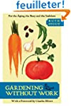 Gardening Without Work: For the Aging...