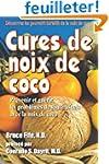 Cures de noix de coco: Prevenir et gu...