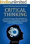 Critical Thinking: Critical Thinking...