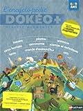 echange, troc Gaëtan Dorémus, Arno, Jörg Mühle, Sandra Poirot Chérif, Collectif - L'encyclopédie Dokéo + Réalité augmentée : 6/9 ans