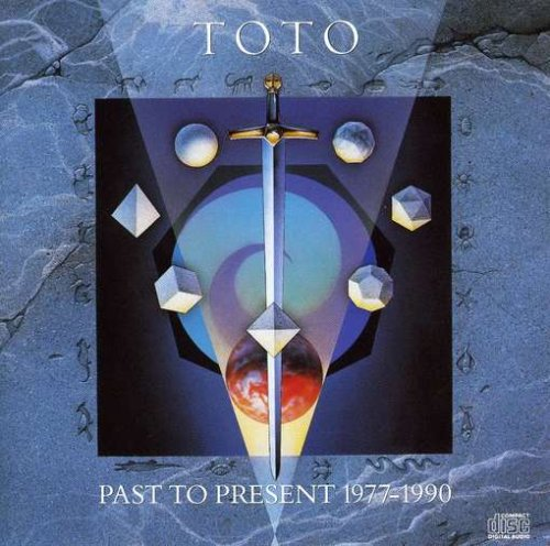 Toto - Past To Present 1977 1990 - Zortam Music