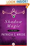 Shadow Magic (The Lyra Novels)