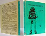 The Deep-Sea Diver: Yesterday, Today, and Tomorrow (0870332384) by Martin, Robert C.