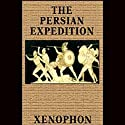 The Persian Expedition Audiobook by  Xenophon Narrated by Pat Bottino