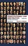 Constitutional Law and Politics: Civi...