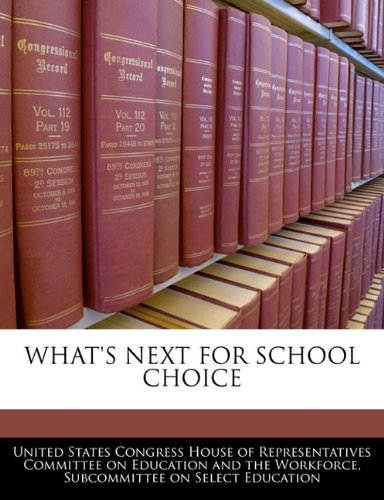 WHAT'S NEXT FOR SCHOOL CHOICE