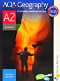 AQA Geography A2 (0748782591) by Smith, John
