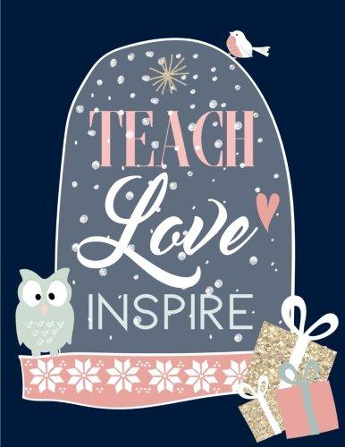 Teach Love Inspire: Teacher Gifts for Christmas, Notebook Journal (8.5 x 11)