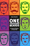 Allen Peterkin One Thousand Beards: A Cultural History of Facial Hair