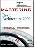 img - for Mastering Revit Architecture 2009 book / textbook / text book