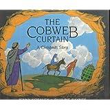 The Cobweb Curtain: A Christmas Story