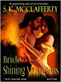 Bride of the Shining Mountains: (The St. Claire Men Series)