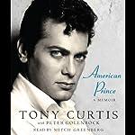 American Prince: A Memoir | Tony Curtis,Peter Golenbock