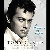American Prince: A Memoir | [Tony Curtis, Peter Golenbock]