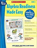 img - for Algebra Readiness Made Easy: Grade 5: An Essential Part of Every Math Curriculum (Best Practices in Action) book / textbook / text book