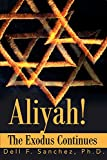 Aliyah!: The Exodus Continues
