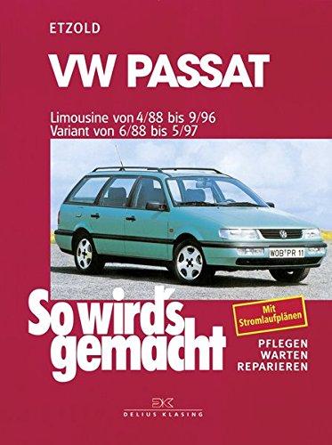 vw-passat-limousine-von-4-88-bis-9-96-variant-von-6-88-bis-5-97-so-wirds-gemacht-band-61