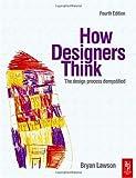echange, troc Bryan Lawson - How Designers Think: The Design Process Demystified