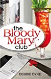 The Bloody Mary Club
