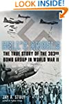 Hell's Angels: The True Story of the...