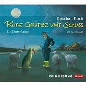 Krischan Koch – Rote Grütze mit Schuss