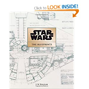 Star Wars: The Blueprints by J. W. Rinzler